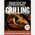Our First Video-Enhanced eBook: The Secrets of the World's Best Grilling
