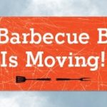 OUR BBQ BOARD IS MOVING!