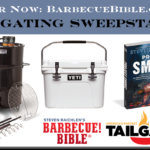 BARBECUE BIBLE'S 2017 TAILGATING SWEEPS