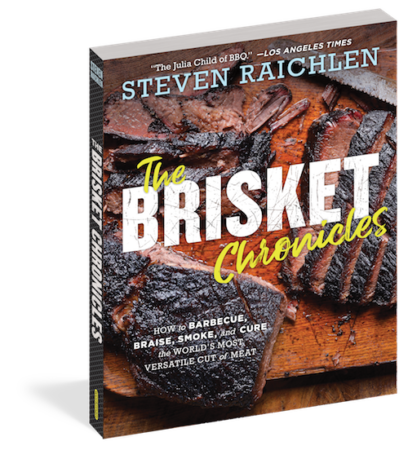 The Brisket Chronicles by Steven Raichlen