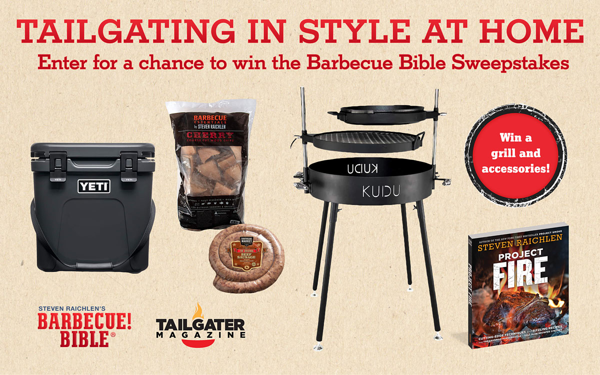 Tailgating in Style at Home: Enter Our Sweepstakes! - Barbecuebible.com
